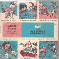 Discos de vinilo: EP ALBERTO CLOSAS - DON QUIJOTE, PECOS BILL, EL PIRATA BARBANEGRA, EL BANDIDO RUIZ ROCAMORA, ETC . Lote 29575347