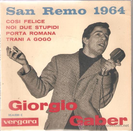 EP GIORGIO GABER : COSI FELICE (SAN REMO 1964) (Música - Discos de Vinilo - EPs - Otros Festivales de la Canción)