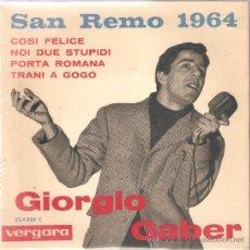 Discos de vinilo: EP GIORGIO GABER : COSI FELICE (SAN REMO 1964). Lote 29575449
