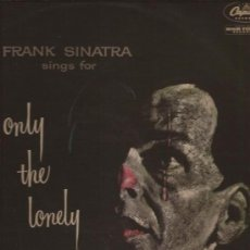 Discos de vinilo: LP-FRANK SINATRA-ONLY THE LONELY-CAPITOL 6168-UK-1958-JAZZ. Lote 29598806