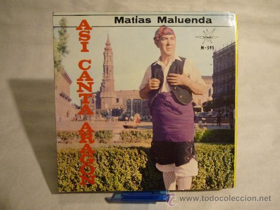 ASI CANTA ARAGÓN - JOTAS - MATÍAS MALUENDA (Música - Discos - Singles Vinilo - Otros estilos)