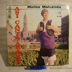 Discos de vinilo: ASI CANTA ARAGÓN - JOTAS - MATÍAS MALUENDA. Lote 29737542