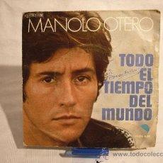 Discos de vinilo: MANOLO OTERO - TODO EL TIEMPO DEL MUNDO. Lote 29762109