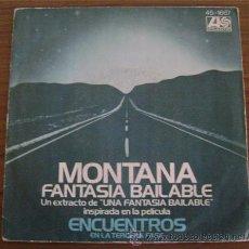 Discos de vinilo: MONTANA FANTASIA BAILABLE - ENCUENTROS EN LA TERCERA FASE - HISPAVOX 1978 - LIQUIDACIÓN. Lote 29612570