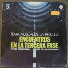 Discos de vinilo: TEMA MUSICAL DE LA PELICULA ENCUENTROS EN LA TERCERA FASE - DISCOPHON EMBER 1978. Lote 29614058