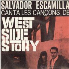 Discos de vinilo: SALVADOR ESCAMILLA. WEST SIDE HISTORY. EDIGSA 1963. EP. Lote 29618755