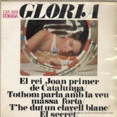Disques de vinyle: GLORIA. EL REI JOAN PRIMER DE CATALUNYA, ETC. EDIGSA 1968. EP. Lote 29618808