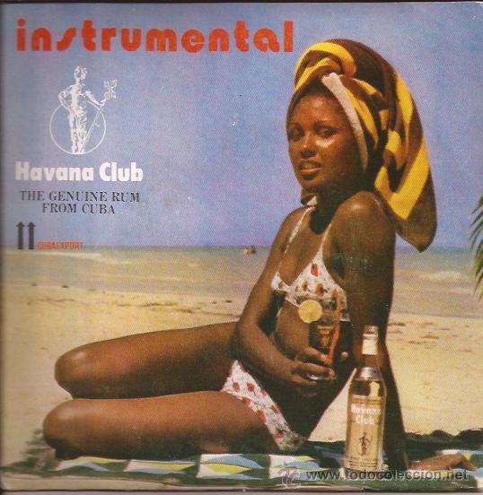 SINGLE-RON HAVANA CLUB COMERCIAL-ORQ. EGREM-CUBAEXPORT-PUBLICIDAD- (Música - Discos - Singles Vinilo - Grupos y Solistas de latinoamérica)