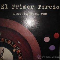 Discos de vinilo: EL PRIMER TERCIO - APUESTA OTRA VEZ ( SINGLE 10 PULGADAS). Lote 29642517