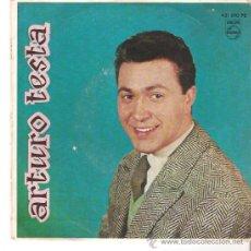 Discos de vinilo: EP ARTURO TESTA - RITORNA A ME - BRIVIDO BLU- OH,LOLA- BOCUCCIA DI ROSA. Lote 29658865