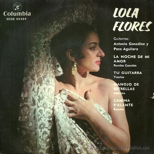 LOLA FLORES EP SELLO COLUMBIA AÑO 1962 EDITADO EN ESPAÑA (Música - Discos de Vinilo - EPs - Flamenco, Canción española y Cuplé)