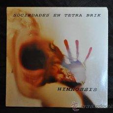 Discos de vinilo: SOCIEDADES EN TETRA BRIK - HIMNOSSIS. Lote 29668304