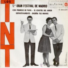 Discos de vinilo: LOS TNT - GRAN FESTIVAL DE MADRID - CON PERMISO DE PAPA + 3 - EP 1963 - EX / VG. Lote 29669713