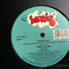Discos de vinilo: THE KLUB FEAT CRYSTAL GLASS -STAND UP . MAXISINGLE .SMOKIN RECORDS USA 1981. Lote 29673408