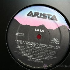 Discos de vinilo: LA LA - I GOT A THING FOR YOU. MAXI SINGLE . ARISTA RECORDS USA 1987. Lote 29679978
