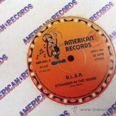 Discos de vinilo: B L S R - STRANGER IN THE HOUSE . MAXI SINGLE . AMERICAN RECORDS ITALY . Lote 29681231