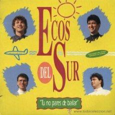 Discos de vinilo: ECOS DEL SUR - TU NO PARES DE BAILAR. Lote 29681496