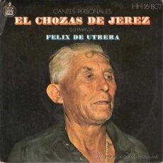 Discos de vinilo: EL CHOZAS DE JEREZ - NI EN LO QUE COBIJA EL SOL + 3 (EP DE 4 CANCIONES) HISPAVOX - EX/VG++. Lote 128852934