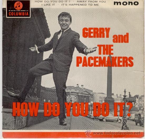 GERRY AND THE PACEMAKERS - HOW DO YOU DO IT + 3 - EP COLUMBIA 1963 - EX / EX (Música - Discos de Vinilo - EPs - Pop - Rock Extranjero de los 50 y 60)