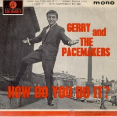 Discos de vinilo: GERRY AND THE PACEMAKERS - HOW DO YOU DO IT + 3 - EP COLUMBIA 1963 - EX / EX. Lote 29695391