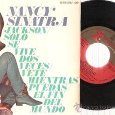 Discos de vinilo: EP NANCY SINATRA EDITADO EN ESPAÑA - JACKSON -SOLO SE VIVE DOS VECES- VETE MIENTRAS PUEDAS- EL FIN D. Lote 29696214