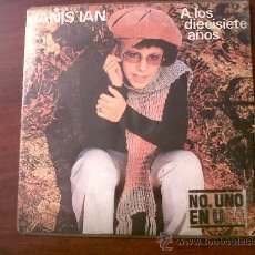Discos de vinilo: SINGLE JANIS IAN-ALOS DIECISIETE AÑOS-CBS 1975-. Lote 29698517