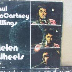 Discos de vinilo: PAUL MCCARTNEY & WINGS - HELEN WHEELS / COUNTRY DREAMER - EDICION ESPAÑOLA - APPLE 1973. Lote 29698624