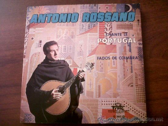 S EDITIONSINGLE ANTONIO ROSSANO CHANTE LE PORTUGAL-FADOS DE COIMBRA-DISQUES TYPIC EDITIONS J.GARZON (Música - Discos - Singles Vinilo - Country y Folk)