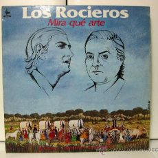 Discos de vinilo: LOS ROCIEROS - MIRA QUÉ ARTE - LP KIRIDIS 1990 BPY. Lote 29703362