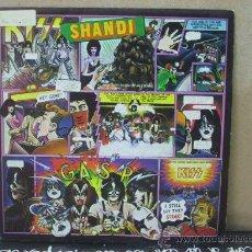 Discos de vinilo: KISS - SHANDI / SHE'S EUROPEAN - EDICION ESPAÑOLA - CASABLANCA 1980. Lote 29710743