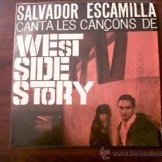 Discos de vinilo: SINGLE SALVADOR ESCAMILLA -WEST SIDE STORY-EDIPHONE SERIE ESPECIAL EDIGSA1963-DEDICADO POR EL. Lote 29711441