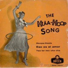 Discos de vinilo: BILL HUMBER AND HIS HULA KINGS - LA CANCION DE HULA HOOP - ESO ES EL AMOR + 2 - EP 1958 - VG+ / VG++. Lote 29711515