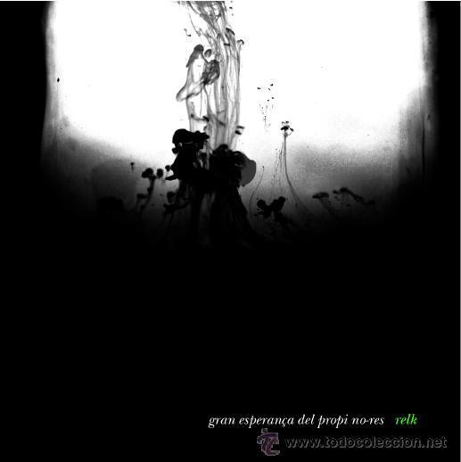 RELK - GRAN ESPERANÇA DEL PROPI NO-RES - LP RELKCAT 2011 - CATALÀ BPY (Música - Discos - LP Vinilo - Étnicas y Músicas del Mundo)