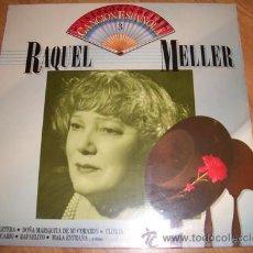Discos de vinilo: RAQUEL MELLER - ANTOLOGIA CANCION ESPAÑOLA. Lote 29723468