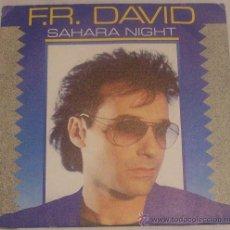 Discos de vinilo: F.R DAVID SAHARA NIGHT. Lote 29733610