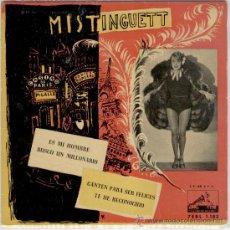 Discos de vinilo: MISTINGUETT - ES MI HOMBRE - BUSCO MILLONARIO + 2 - EP SPAIN 1958 - EX / EX . Lote 88117368