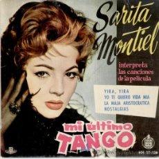 Discos de vinilo: SARITA MONTIEL - SARA - DEL FILM : MI ULTIMO TANGO - EP 1960 EX / EX . Lote 29740543