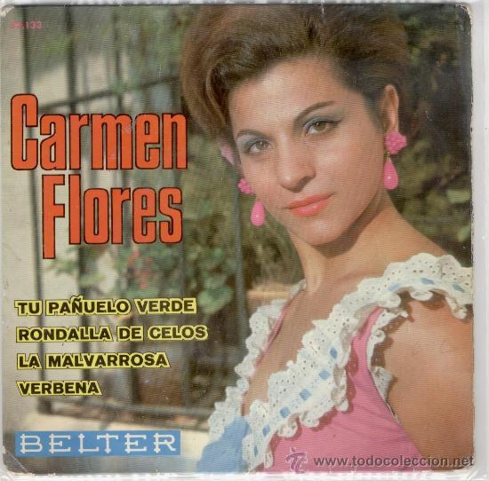 CARMEN FLORES - RONDALLA DE CELOS - VERBENA + 2 - EP 1967 VG / VG (Música - Discos de Vinilo - EPs - Flamenco, Canción española y Cuplé)