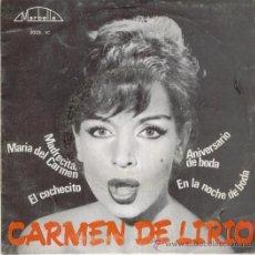 Discos de vinilo: CARMEN DE LIRIO - EN LA NOCHE DE BODAS - EL COCHECITO + 2 - EP 1965 - PRACTICAMENTE NUEVO. Lote 29740849