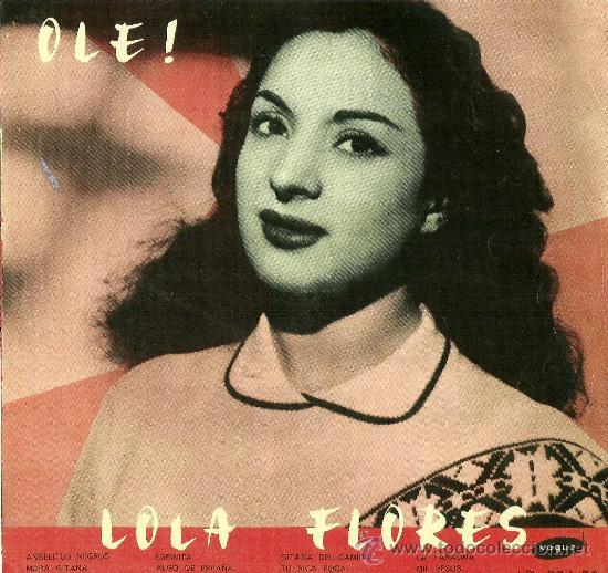 Lola flores ole vinilo lp comprar discos lp vinilos - Ole mi lola albacete ...