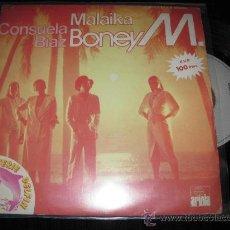Discos de vinilo: BONEY M - MALAIKA / CONSUELA BIAZ. Lote 29745419