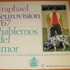 Discos de vinilo: RAPHAEL - EUROVISION 67 - HABLEMOS DEL AMOR + 3 - EP - BSO AL PONERSE EL SOL - N MINT. Lote 29751331