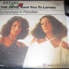 Discos de vinilo: BACCARA - THE DEVIL SENT YOU TO LAREDO / SOMEWHERE IN PARADISE ( PROMO ESPAÑOL ). Lote 29746294