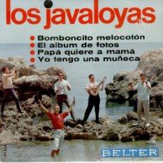 Discos de vinilo: LOS JAVALOYAS - BOMBONCITO DE MELOCOTON - PAPA QUIERE A MAMA + 2 - EP 1966 / EX / EX. Lote 29754563