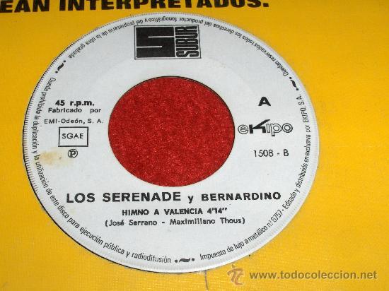 LOS SERENADE Y BERNARDINO HIMNO A VALENCIA/EL FALLERO 7