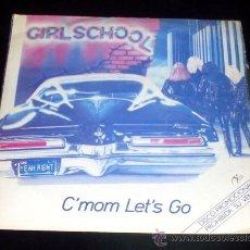 Discos de vinilo: GIRL SCHOOL - C´MOM LET´S GO - HIT AND RUN - SINGLE PROMOCIONAL ESPAÑOL 1981. Lote 29762816