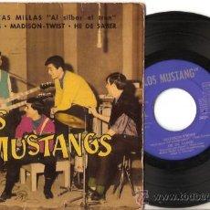 Discos de vinilo: EP LOS MUSTANGS - QUINIENTS MILLAS-NO LO VES-MADISON TWIST- HE DE SABER. Lote 29763041