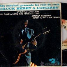 Discos de vinilo: EP CHUCK BERRY A LONDRES: MY LITTLE LOVE LIGHT + JAMAICA FAREWELL +2. Lote 29764582