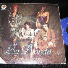 Discos de vinilo: LA BIONDA - BABY MAKE LOVE / WELCOME HOME. Lote 29767942
