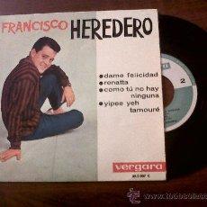 Discos de vinilo: SINGLE FRANCISCO HEREDERO-VERGARA 1963-COMO TU NO HAY NINGUNA. Lote 29768558